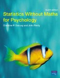 Statistics Without Maths For Psychology Guide Books